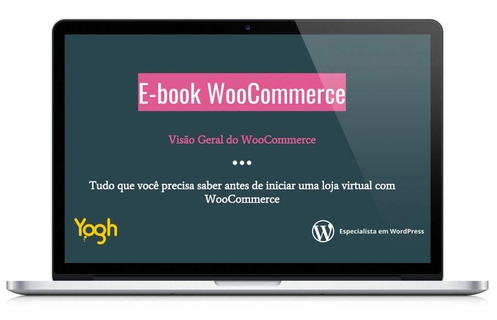86e2398ea Loja Virtual com WooCommerce - Informações para iniciar (E-BOOK)